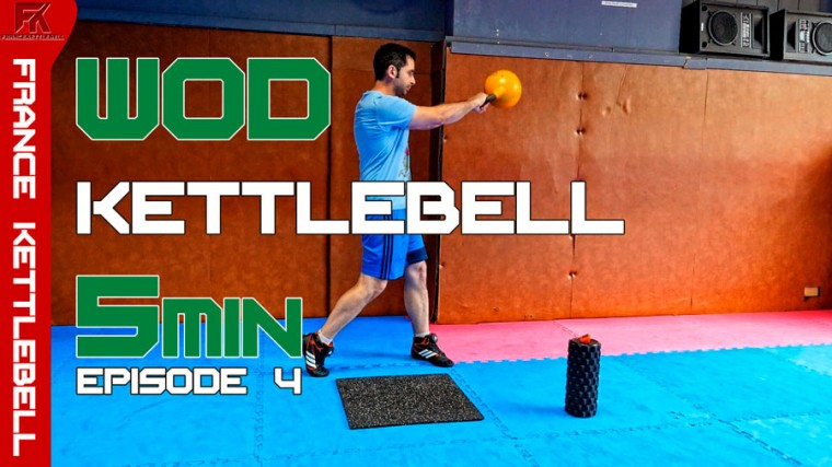 WOD Kettlebell EXPRESS 5 min – épisode 4